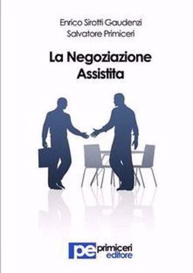 Immagine di La negoziazione assistita