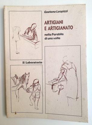 Immagine di ARTIGIANI E ARTIGIANATO NELLA PARABITA DI UNA VOLTA