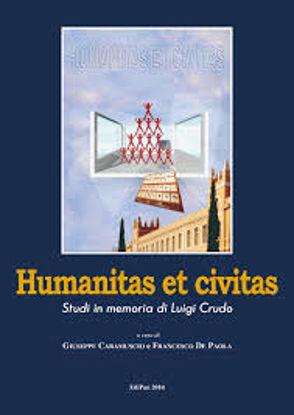 Immagine di HUMANITAS ET CIVITAS. STUDI IN MEMORIA DI LUIGI CRUDO