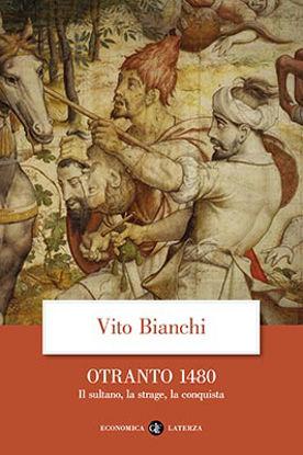 Immagine di OTRANTO 1480. IL SULTANO, LA STRAGE, LA CONQUISTA