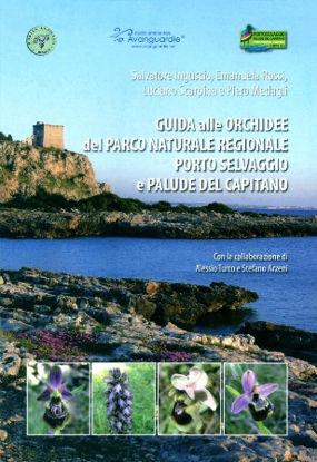 Immagine di GUIDA ALLE ORCHIDEE DEL PARCO NATURALE REGIONALE PORTO SELVAGGIO E PALUDE DEL CAPITANO