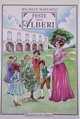 Immagine di Feste degli alberi. Dal Regno alla Repubblica nella Puglia meridionale