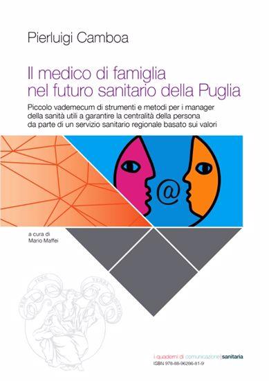 Immagine di Il medico di famiglia nel futuro sanitario della Puglia