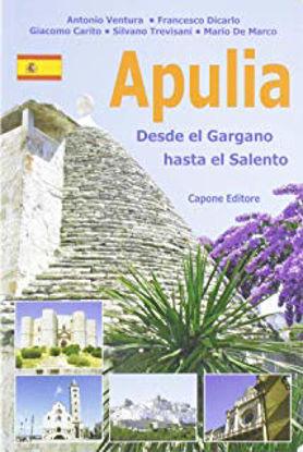 Immagine di APULIA. DESDE EL GARGANO HASTA EL SALENTO