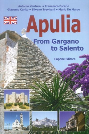 Immagine di APULIA. FROM GARGANO TO SALENTO