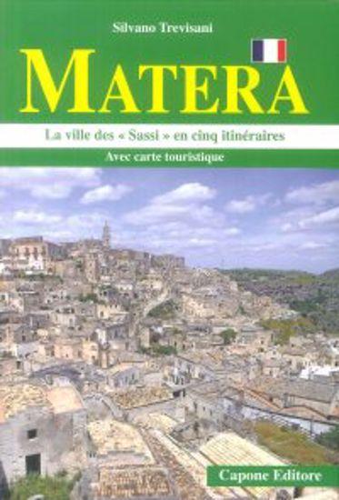 """Immagine di MATERA. LA VILLE DES """"SASSI"""" EN CINQ ITINERAIRES"""