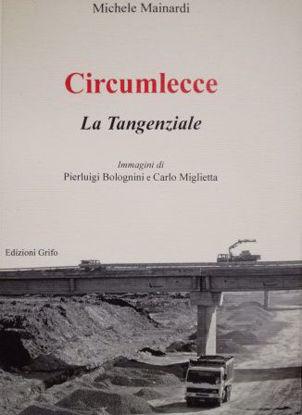 Immagine di CIRCUMLECCE. LA TANGENZIALE