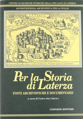 Immagine di PER LA STORIA DI LATERZA. FONTI ARCHIVISTICHE E DOCUMENTARIE