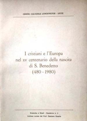 Immagine di I CRISTIANI E L`EUROPA NEL XV CENTENARIO DELLA NASCITA DI SAN BENEDETTO (480 - 1980)