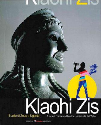 Immagine di KLAOHI ZIS. IL CULTO DI ZEUS A UGENTO