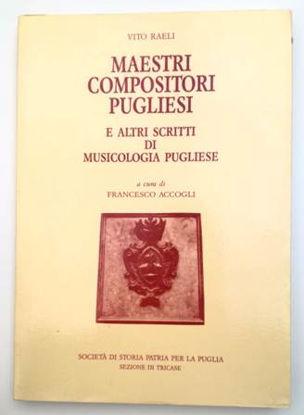 Immagine di MAESTRI COMPOSITORI PUGLIESI E ALTRI SCRITTI DI MUSICOLOGIA PUGLIESE