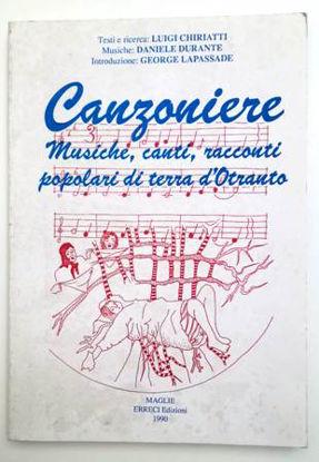 Immagine di CANZONIERE. MUSICHE CANTI RACCONTI POPOLARI DI TERRA D`OTRANTO