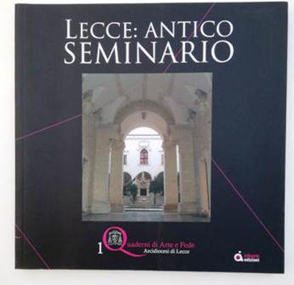Immagine di LECCE. ANTICO SEMINARIO