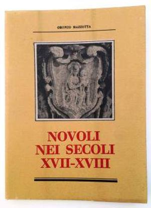 Immagine di NOVOLI NEI SECOLI XVII-XVIII. EDIZ. LIMITATA