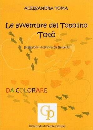 Immagine di LE AVVENTURE DEL TOPOLINO TOTO`