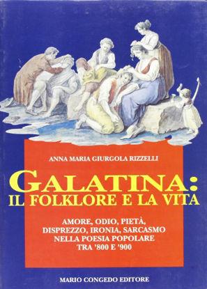 Immagine di GALATINA IL FOLKLORE E LA VITA
