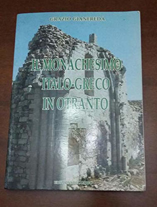 Immagine di MONACHESIMO ITALO-GRECO IN OTRANTO