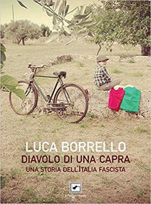 Immagine di DIAVOLO DI UNA CAPRA. UNA STORIA DELL`ITALIA FASCISTA