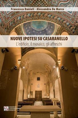 Immagine di NUOVE IPOTESI SU CASARANELLO. L`EDIFICIO, IL MOSAICO, GLI AFFRESCHI
