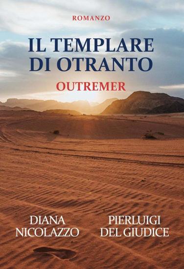 Immagine di IL TEMPLARE DI OTRANTO. OUTREMER