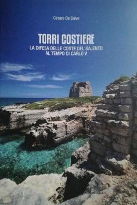 Immagine di TORRI COSTIERE. LA DIFESA DELLE COSTE DEL SALENTO AL TEMPO DI CARLO V