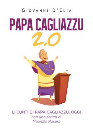 Immagine di PAPA CAGLIAZZU 2.0. LI CUNTI DI PAPA CAGLIAZZU, OGGI