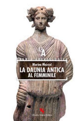 Immagine di LA DAUNIA ANTICA AL FEMMINILE