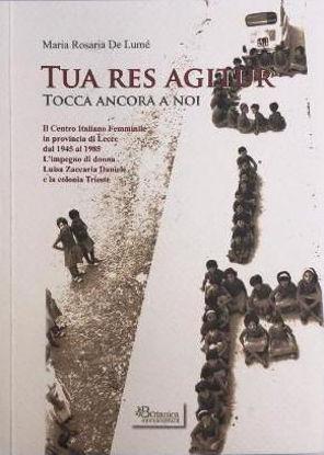 Immagine di TUA RES AGITUR. TOCCA ANCORA A NOI