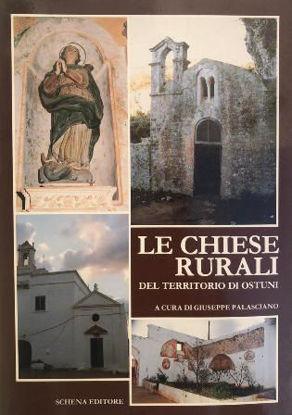 Immagine di CHIESE RURALI DEL TERRITORIO DI OSTUNI