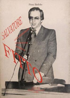 Immagine di SALVATORE FITTO. LA SUA STIMOLANTE AVVENTURA POLITICA. COLLANA DI SAGGI MAGISTRALI