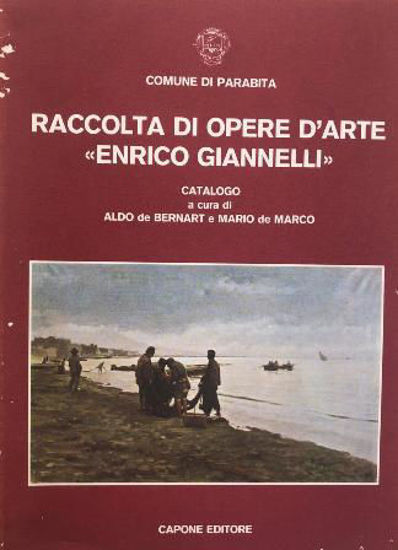 Immagine di RACCOLTA DI OPERE D`ARTE \\ENRICO GIANNELLI\\