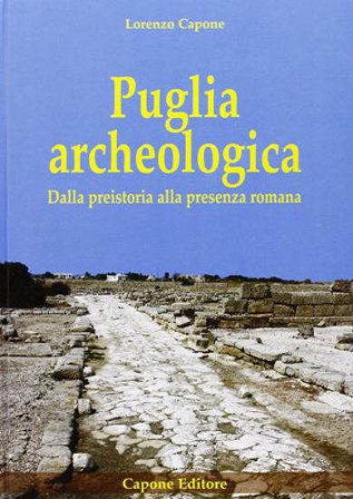 Immagine di PUGLIA ARCHEOLOGICA. DALLA PREISTORIA ALLA PRESENZA ROMANA
